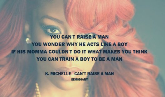 Can't Raise a Man